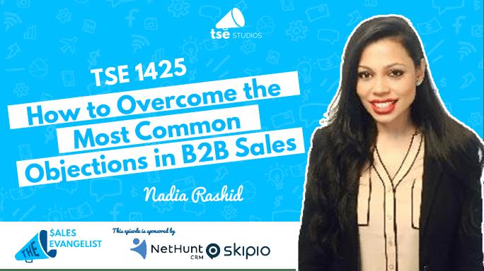 Nadia Rashid, Objections in B2B Sale