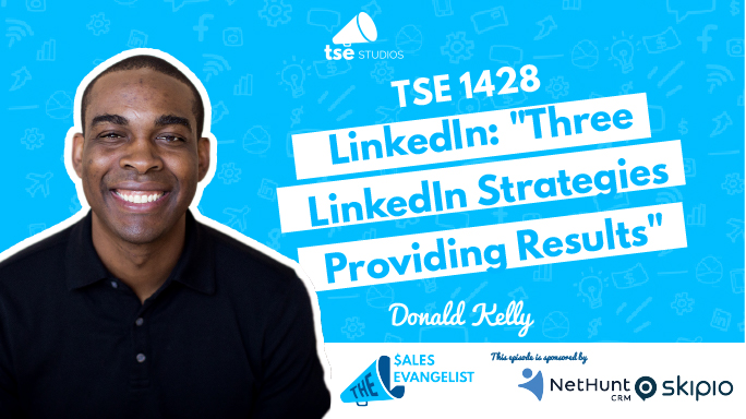 Donald Kelly, LinkedIn strategies